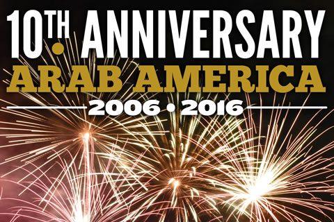 10th Anniversary - Arab America